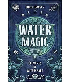 Water Magic by Lilith Dorsey