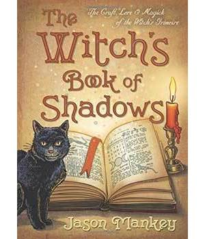 Witch's Book of Shadows by Jason Mankey