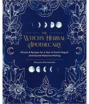 Witch's Herbal Apothecary by Marysia Miernoska