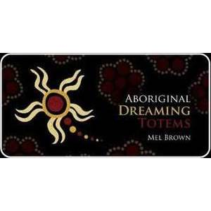 Aboriginal Dreaming Totems cards by Mel Brown