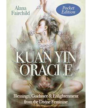 Kuan Yin Pocket oracle by Alana Fairchild