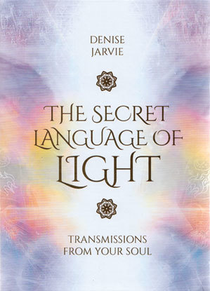Secret Language of Light by Debise Jarvie