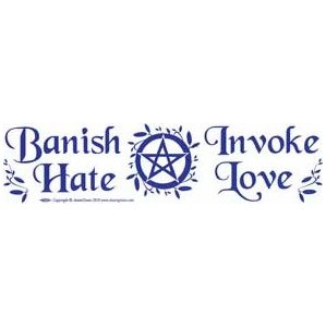Banish Hate Invoke Love