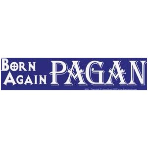 Born Again Pagan