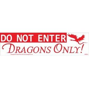 Do Not Enterdragons Only