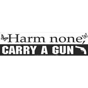 Harm None, Carry A Gun