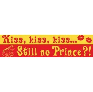 Kiss, Kiss, Kiss... Still No Prince?!