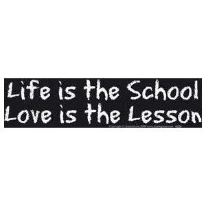 Life Is The School