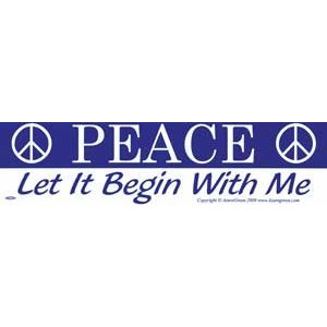 Peace Let It Begin With Me