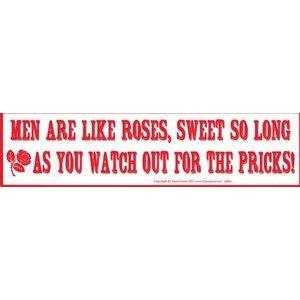 Men Are Like Roses