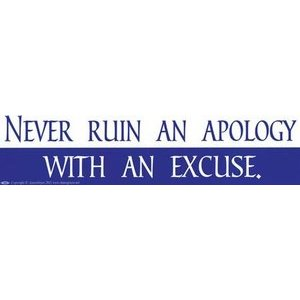 Never Ruin An Apology
