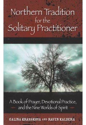 Northern Tradition for the Solitary Practioner by Krasskova/ Kaldera