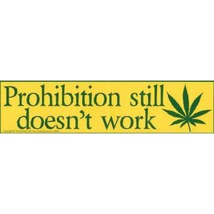 Prohibition Still Doesn'T Work