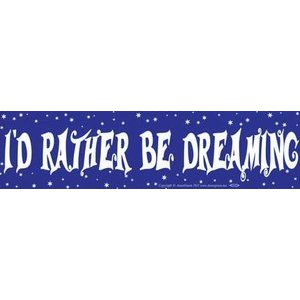 I'D Rather Be Dreaming