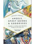 Angels, Spirit Guides & Goddesses (hc) by Audra Auclair