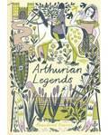 Arthurian Legends (hc) Rosalind Kerven