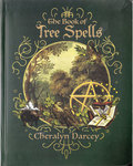 Book of Tree Spells by Cheralyn Darcey