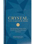 Crystal Lore, Legends & Myths (hc) by Athena Perrakis