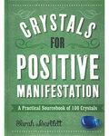 Crystals for Positive Manifestation (hc) by Sarah Bartlett