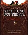 End of Something Wonderful (hc) by Lucianovic & Ermos