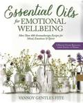 Essential Oils for Emotional Wellbeing by Vannoy Gentles Fite