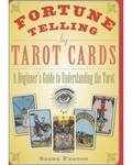 Fortune Telling by Tarot Cards by Sasha Fenton