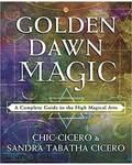 Golden Dawn Magic by Cicero & Cicero