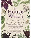 House Witch by Arin Murphy-Hiscock
