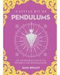 Little Bit of Pendulums (hc) by Dani Bryant