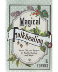 Magical Folkhealing by DJ Conway