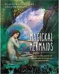 Magickal Mermaids (hc) by Flavia Kate Peters
