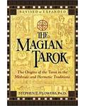 Magian Tarot by Stephen E Flowers