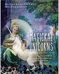 Magickal Unicorns (hc) by Flavia Kate Peters