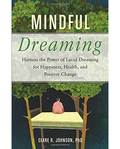 Mindful Dreaming by Clare Johnson