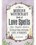 Modern Witchcraft Love Spells (hc) by Skye Alexander