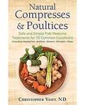 Natural Compresses & Poultices by Christopher Vasey