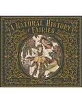Natural History of Fairies (hc)