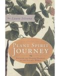 Plant Spirit Journey by Laura Silana