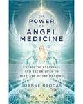 Power of Angel Medicine by Joanne Brocas