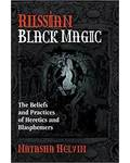 Russian Black Magic by Natasha Helvin