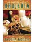 Sacred Art of Brujeria by Katrina Rasbold