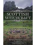 Scottish Witchcraft by Barbara Meiklejohn-Free