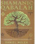 Shamanic Qabalah by Daniel Moler