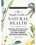 Simple guide to Natural Health (hc) by Melanie St Ours