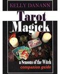 Tarot Magick by Kelly Danann