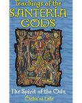Teachings Of The Santeria Gods
