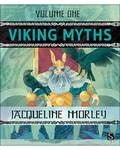 Viking Myths vol 1 (hc) by Jacqueline Morley