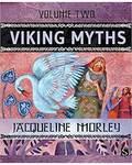 Viking Myths vol 2 (hc) by Jacqueline Morley