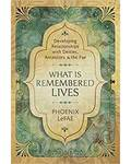 What is Remembered Lives by Phoenix LeFae