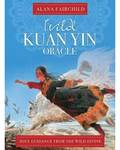 Wild Kuan Yin Oracle